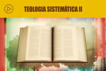Seifa | Teologia Sistemática II EAD
